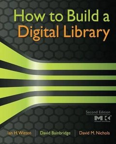 How to Build a Digital Library, 2/e (Paperback)-cover