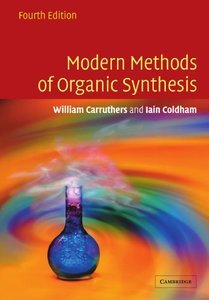 Modern Methods of Organic Synthesis, 4/e (Paperback)