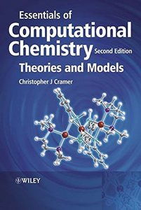 Essentials of Computational Chemistry: Theories and Models, 2/e (Paperback)