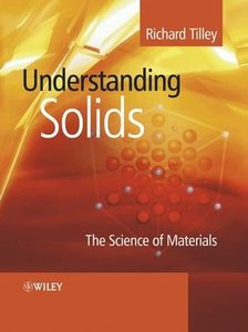 Understanding Solids: The Science of Materials (Paperback)