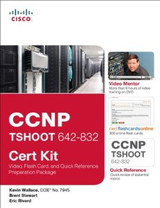CCNP TSHOOT 642-832 Cert Kit: Video, Flash Card, and Quick Reference Preparation Package (Paperback)-cover