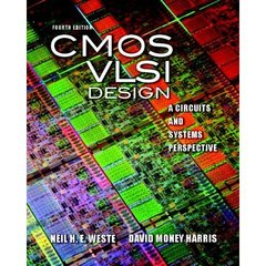 CMOS VLSI Design: A Circuits and Systems Perspective, 4/e (IE-9780321696946)