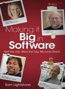 Making it Big in Software: Get the Job. Work the Org. Become Great. (Paperback)-cover
