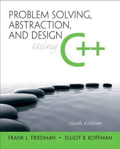 Problem Solving, Abstraction, and Design using C++, 6/e (Paperback)-cover