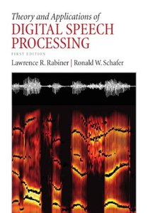 Theory and Applications of Digital Speech Processing (Hardcover)-cover