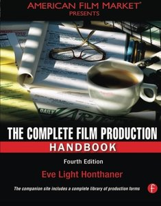 The Complete Film Production Handbook, 4/e (Paperback)-cover