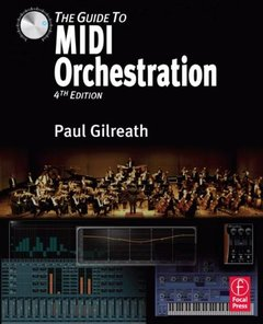 The Guide to MIDI Orchestration, 4/e (Hardcover)-cover