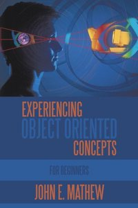 Experiencing Object Oriented Concepts (Paperback)-cover