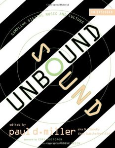 Sound Unbound: Sampling Digital Music and Culture (Paperback)-cover