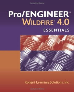 Pro/Engineer Wildfire 4.0 Essentials (Paperback)-cover