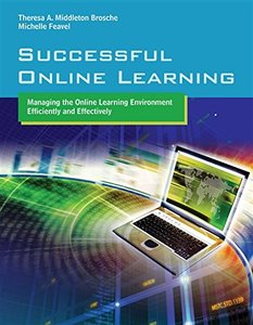 Successful Online Learning: Managing the Online Learning Environment Efficiently and Effectively (Paperback)-cover