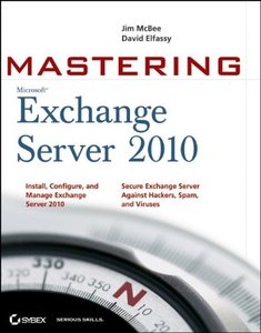 Mastering Microsoft Exchange Server 2010 (Paperback)-cover