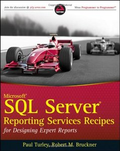 Microsoft SQL Server Reporting Services Recipes: for Designing Expert Reports (Paperback)-cover