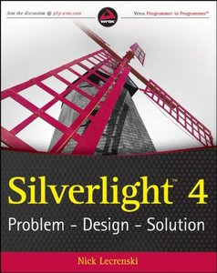 Silverlight 4: Problem - Design - Solution (Paperback)-cover