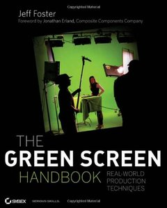 The Green Screen Handbook : Real-World Production Techniques (Paperback)-cover