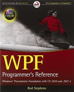 WPF Programmer's Reference: Windows Presentation Foundation with C# 2010 and .NET 4 (Paperback)-cover