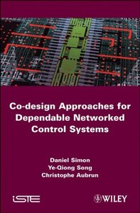 Co-design Approaches to Dependable Networked Control Systems (Hardcover)-cover