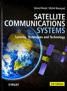 Satellite Communications Systems: Systems, Techniques and Technology, 5/e (Hardcover)-cover