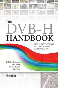 The DVB-H Handbook: The Functioning and Planning of Mobile TV (Hardcover)-cover