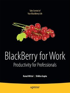 BlackBerry for Work: Productivity for Professionals (Paperback)