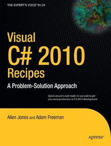 Visual C# 2010 Recipes: A Problem-Solution Approach (Paperback)-cover