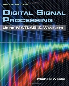 Digital Signal Processing Using MATLAB & Wavelets, 2/e (Hardcover)-cover