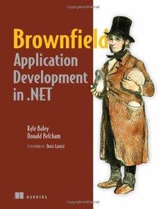 Brownfield Application Development in .Net (Paperback)