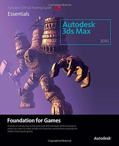 Learning Autodesk 3ds Max 2010 Foundation for Games (Paperback)