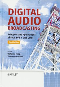 Digital Audio Broadcasting: Principles and Applications of DAB, DAB + and DMB (Hardcover)