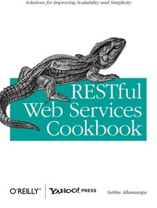 RESTful Web Services Cookbook: Solutions for Improving Scalability and Simplicity (Paperback)-cover