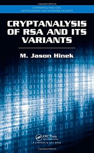 Cryptanalysis of RSA and Its Variants (Chapman & Hall/CRC Cryptography and Network Security Series)