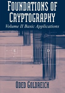 Foundations of Cryptography: Volume 2, Basic Applications (Paperback)-cover