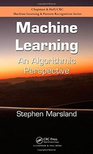Machine Learning: An Algorithmic Perspective (Hardcover)-cover