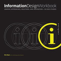 Information Design Workbook: Graphic approaches, solutions, and inspiration + 30 case studies (Paperback)