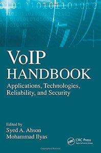 VoIP Handbook: Applications, Technologies, Reliability, and Security (Hardcover)