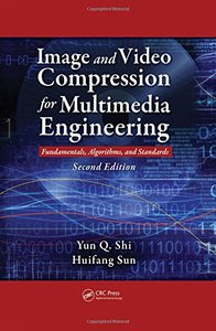 Image and Video Compression for Multimedia Engineering: Fundamentals, Algorithms, and Standards, 2/e (Hardcover)-cover
