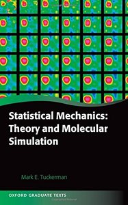 Statistical Mechanics: Theory and Molecular Simulation (Hardcover)-cover