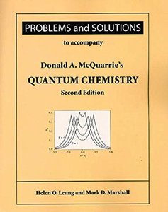 Problems and Solutions for Mcquarrie's Quantum Chemistry, 2/e (Paperback)