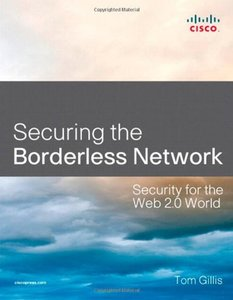 Securing the Borderless Network: Security for the Web 2.0 World (Paperback)-cover