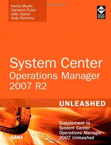 System Center Operations Manager 2007 R2 Unleashed: Supplement to System Center Operations Manager 2007 Unleashed (Paperback)-cover