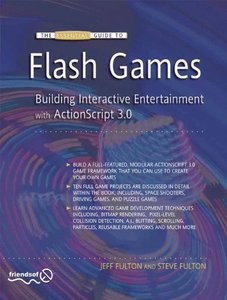 The Essential Guide to Flash Games: Building Interactive Entertainment with ActionScript (Paperback)-cover