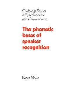 The Phonetic Bases of Speaker Recognition (Paperback)-cover