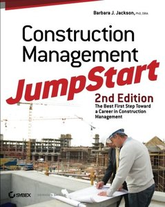 Construction Management JumpStart: The Best First Step Toward a Career in Construction Management, 2/e (Paperback)-cover