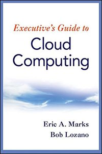 Executive's Guide to Cloud Computing (Hardcover)-cover