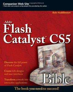 Flash Catalyst CS5 Bible (Paperback)-cover