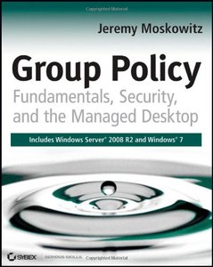 Group Policy: Fundamentals, Security, and the Managed Desktop (Paperback)-cover