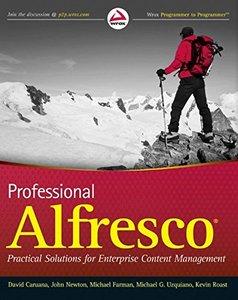 Professional Alfresco: Practical Solutions for Enterprise Content Management (Paperback)