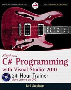 Stephens' C# Programming with Visual Studio 2010 24-Hour Trainer (Paperback)