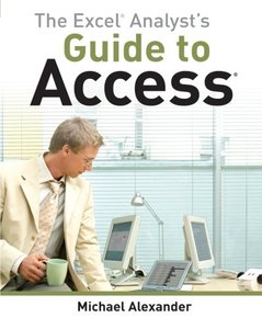 The Excel Analyst's Guide to Access (Paperback)-cover