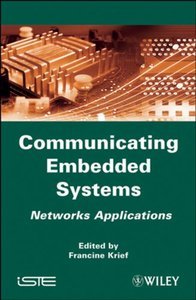 Communicating Embedded Systems: Networks Applications (Hardcover)